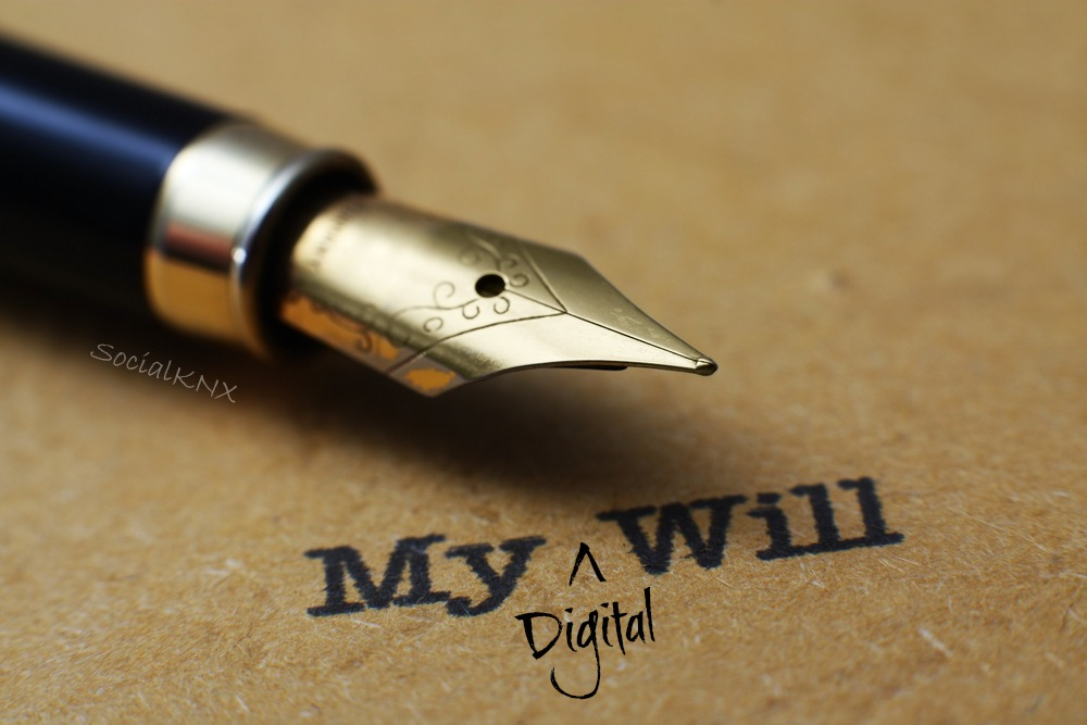Create a Digital Will: 6 Things To Do While You're Still Alive
