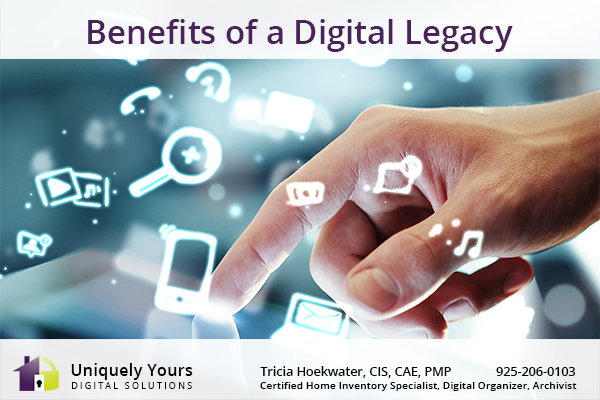 Benefits of a Digital Legacy