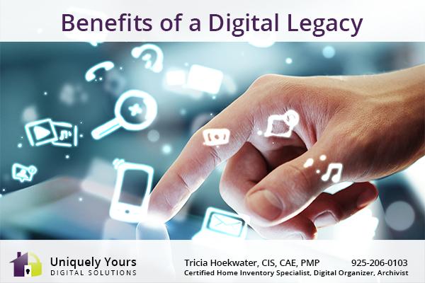 Benefits of a Digital Legacy