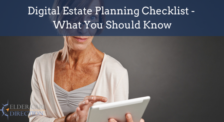 Digital Estate Planning Checklist – What You Should Know